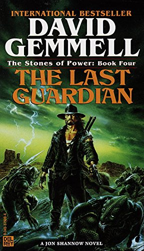 Last Guardian (The Stones of Power: Jon Shannow Trilogy Book ()
