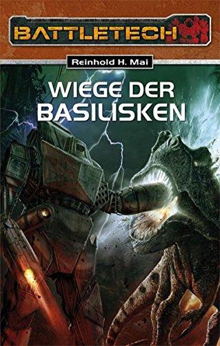Wiege der Basilisken: Battletech-Roman