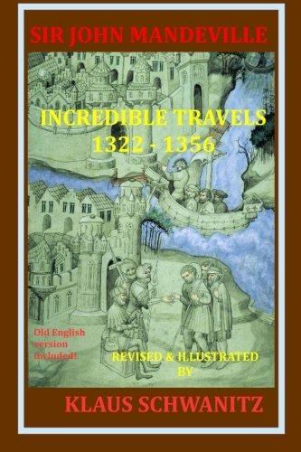 Sir John Mandeville: The Travels 1322-1356