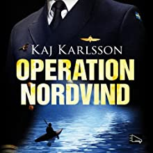 Operation Nordvind Audiobook by Kaj Karlsson Narrated by Reine Brynolfsson