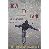 How to Land: Finding Ground in an Unstable