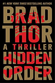 Hidden Order: A Thriller (The Scot Harvath Series Book 13) (English Edition)