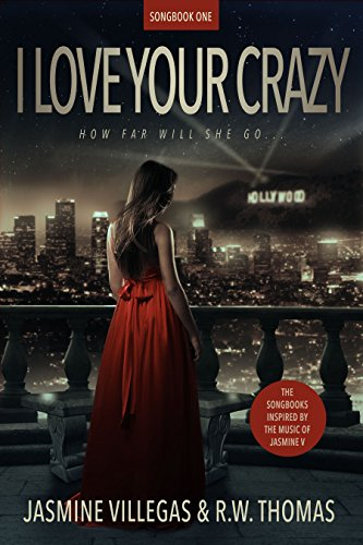 I Love Your Crazy (The Songbooks of Jessie V Book 1)