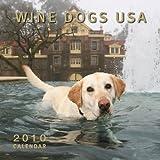 Wine Dogs USA 2010 Calendar