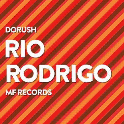 Amazon.com: Rio Rodrigo: DoRush: MP3 Downloads