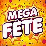 Mega Fete