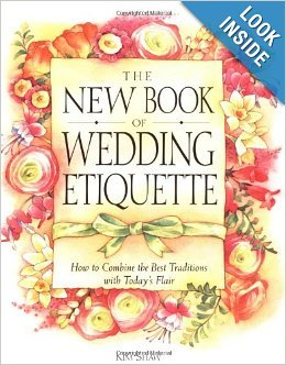 The New Book of Wedding Etiquette: How to Combine the Best Traditions With Today's Flair by Doubleday