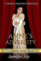 Anne's Adversity: A Pride & Prejudice Variation (The Cousins Book 2)