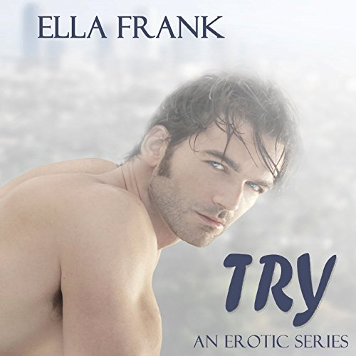Try: Temptation Series, Book 1