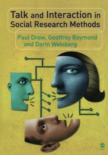 Talk and Interaction in Social Research Methods by Brand: SAGE Publications Ltd