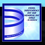 Israel Independence Day & Memorial Day Songs