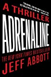 Adrenaline, Jeff Abbott, 1410441733