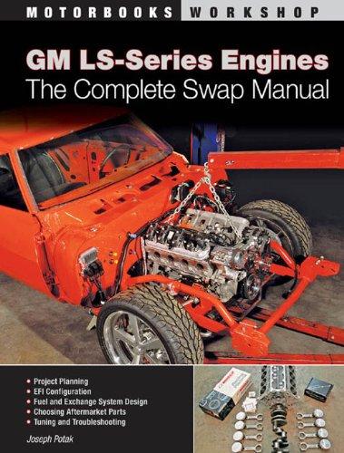 GM LS-Series Engines (Motorbooks Workshop)