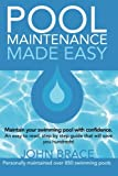Pool Maintenance Made Easy, John Brace, 1482748363