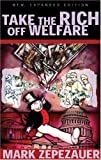 Take the Rich off Welfare by Mark Zepezauer (2004-04-01)