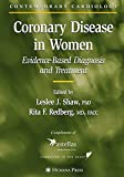 img - for Coronary Disease in Women: Evidence-Based Diagnosis and Treatment (Contemporary Cardiology) book / textbook / text book