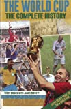 Front cover for the book The World Cup: The Complete History by Terry Crouch
