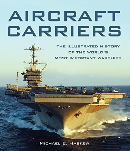 Aircraft Carriers: The Illustrated History of the World's Most Important - Aircraft Uss Carrier Wasp