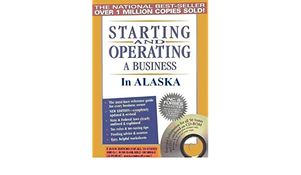 Starting and Operating a Business in Alaska (Starting and ...