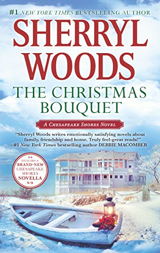 The Christmas Bouquet: Bayside Retreat (A Chesapeake Shores Novel) by MIRA