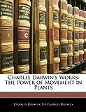 Charles Darwin's Works, Charles Darwin and Francis Darwin, 1145013201