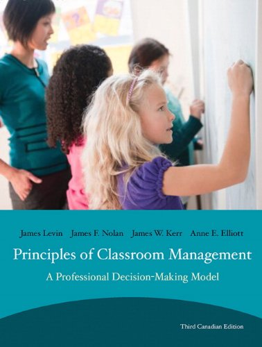 Principles of Classroom Mangement: A Professional Decision-Making Model