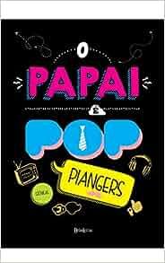 O Papai e Pop (Em Portugues do Brasil): Marcos Piangers