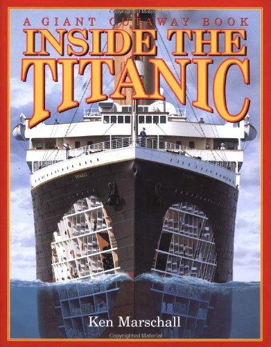 Inside the Titanic (A Giant Cutaway Book): Brewster, Hugh, Ken ...