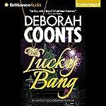 Lucky Bang: A Lucky O'Toole Vegas Adventure, Book 2 | Deborah Coonts