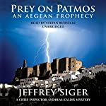 Prey on Patmos: A Chief Inspector Kaldis Mystery | Jeffrey Siger