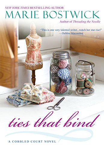 (Ties That Bind (Cobbled Court Quilts Book 5))