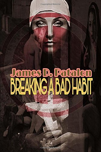 Breaking Bad Habit James Patalon