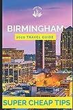 Super Cheap Birmingham - Travel Guide 2020: How to Enjoy a $500 trip to Birmingham for $150