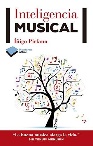 Inteligencia musical (Spanish Edition)