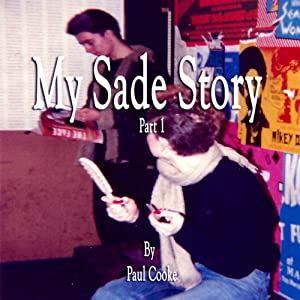 My Sade Story, Part 1 Audiobook