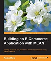 Building an E-Commerce Application with MEAN Front Cover