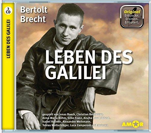 Leben des Galilei, 3 CDs, komplett gespielt im Original, mit zusätzlichen Erläuterungen: gespielt von Aischa Lina Löbbert, Isabel Vollmer, Anna Maria ... und anderen (Entdecke. Dramen. Erläutert.)