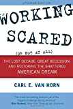 Working Scared (Or Not at All), Carl E. Van Horn, 1442232412