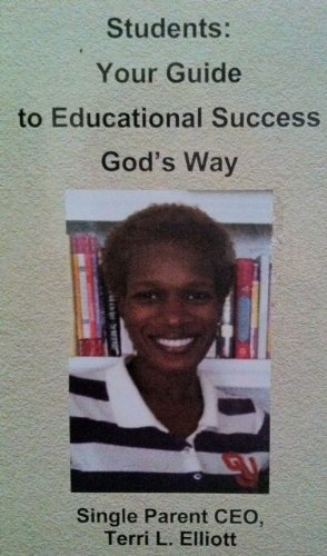 Students:  Your Guide to Educational Success Gods Way