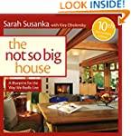 The Not So Big House: A Blueprint for...
