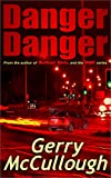 Danger Danger: Twin girls, separated at birth, who run into similar kinds of danger