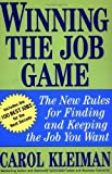 img - for Winning the Job Game: The New Rules for Finding and Keeping the Job You Want by Carol Kleiman (2002-09-06) book / textbook / text book