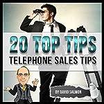 Telephone Sales Tips (20 Top Tips) | David Salmon
