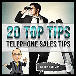 Telephone Sales Tips (20 Top Tips)