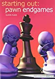Starting Out: Pawn Endgames (starting Out - Everyman Chess)-Glenn Flear
