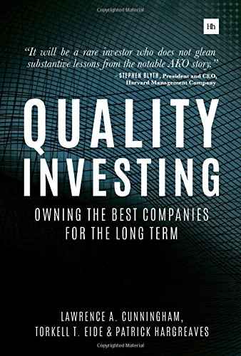 Quality Investing: Owning the best companies for the long term by Harriman House