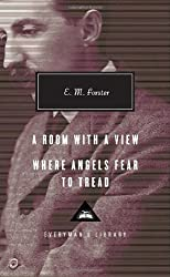 A Room with a View; Where Angels Fear to Tread (Everyman's Library (Cloth))