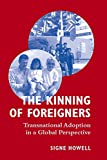 img - for The Kinning of Foreigners: Transnational Adoption in a Global Perspective book / textbook / text book