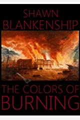 The Colors Of Burning Kindle Edition
