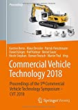 img - for Commercial Vehicle Technology 2018: Proceedings of the 5th Commercial Vehicle Technology Symposium - CVT 2018 (German and English Edition) book / textbook / text book